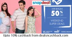 Weekend Super Deals Minimum 50% Off Snapdeal​ . Get upto 10% cashback from dealsncashback.com  www.dealsncashback.com/merchants/snapdeal  #fashion