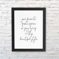 Custom Quote print framed or unframed, Custom Calligraphy sign, Mothers Day gift, Custom framed quote, Printed Quote, Custom Framed print by Socialholic on Etsy Framed Poem, Framed Quotes, Quote Prints, Framed Prints, Calligraphy Signs, Create Your Own Card, Wedding Vows, Wedding Gifts, Thoughtful Gifts