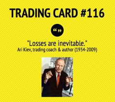 Trading Card #116: Losses Are Inevitable by Ari Kiev