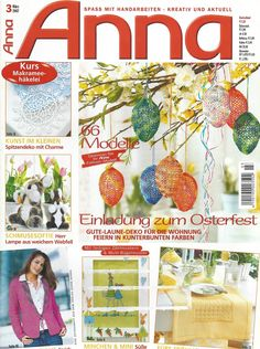 Anna Burda magazine, March 2007. Contains a course in how to make Macramé Crochet (aka Romanian Point Lace Crochet).