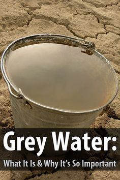 Since water is usually in short supply during disasters, it's important to reuse water whenever you can. Reused water is also known as grey water.