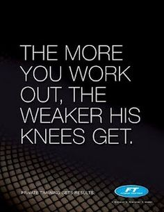"""But there has to be a """"he"""" to have weak knees."""