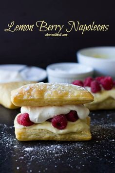 Puff pastry loaded with lemon curd cream, fresh whipped cream and plump raspberries to make a delicious Lemon Berry Napoleon Puff Pastry Desserts, Pastry Recipes, Puff Pastries, Just Desserts, Delicious Desserts, Yummy Food, Napoleons Recipe, Dessert Crepes, Whoopie Pies