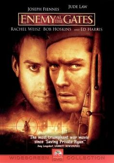 Enemy at the Gates (2001)  - starring Jude Law, Ed Harris, Joseph Fiennes & Rachel Weisz. A Russian sniper and a German sniper play a game of cat-and-mouse during the Battle of Stalingrad. Real story. Cult movie. Brilliant soundtrack...