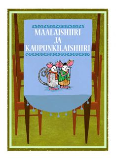 Maalaishiiri ja kaupunkilaishiiri | Papunet Fairy Tale Story Book, Fairy Tales, Storytelling, Language, Activities, Education, Reading, Frame, Books