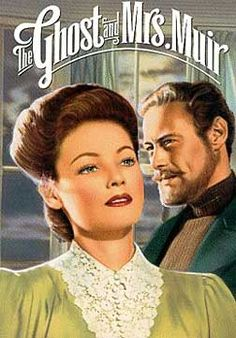 The Ghost and Mrs. Muir (1947). Drama/romance. Starring Gene Tierney, Rex Harrison and Natalie Wood.