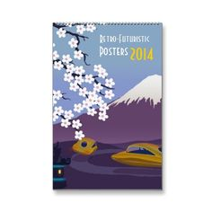 Updated 2014 Retro-Futuristic posters Calendar #ARTSPROJEKT #SteveThomas