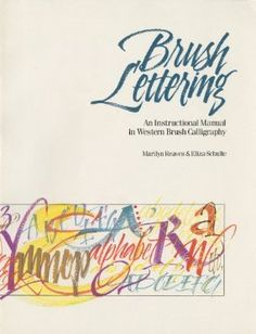 Amazon.com: Brush Lettering: An Instructional Manual of Western Brush Lettering - Marilyn Reaves & Eliza Schulte