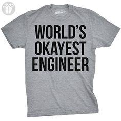 World's Okayest Engineer T Shirt Funny Sarcastic Shop Tech Career Tee (Grey) M - Birthday shirts (*Amazon Partner-Link)