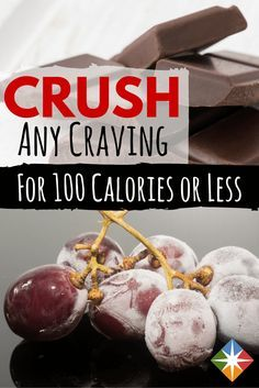 Have a craving? Crush it with these tips and choose a snack from this list for 100 calories or less!