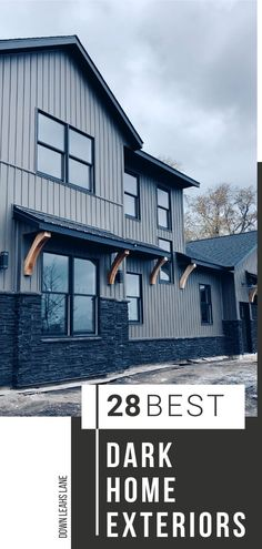 Thinking of doing a dark exterior on your home, but need design ideas? This is our dark modern farmhouse and since I love them so much, I've found 28 of the best dark house exteriors for you to look at! Enjoy! Down Leahs Lane