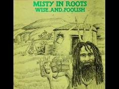 Misty in Roots - Oh! Wicked man