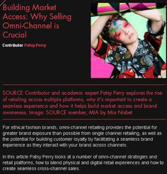 """""""Building Market Access: Why Selling Omny-Channel is Crucial"""". Read this article from our partner Ethical Fashion Forum! #GenerationGenerous"""