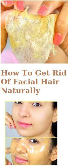 How To Get Rid Of Facial Hair Naturally