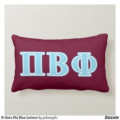 Shop Pi Beta Phi Blue Letters Lumbar Pillow created by pibetaphi. Personalize it with photos & text or purchase as is! Pi Beta Phi, Kappa Alpha Theta, Sorority Sugar, Fraternity, Custom Pillows, Lumbar Pillow, Knitted Fabric, Greek, Friends