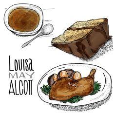 Louisa May Alcott - Imaginary Food Diaries of Famous Authors