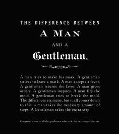 Man vs Gentleman.....my man, my love. ♥