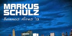 Новости Markus Schulz, Trance, Weather, Buenos Aires, Trance Music