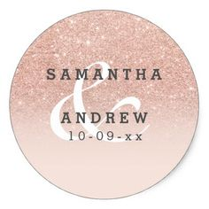 Wedding Roses Rose gold faux glitter pink ombre wedding classic round sticker - A modern, original and simple faux rose gold glitter ombre wedding sticker on a fully customizable blush pink color background. Perfect for chic, elegant theme wedding Pastel Wedding Invitations, Wedding Favor Labels, Unique Wedding Gifts, Trendy Wedding, Wedding Ideas, Elegant Wedding, Wedding Hacks, Wedding Planning, Wedding Inspiration