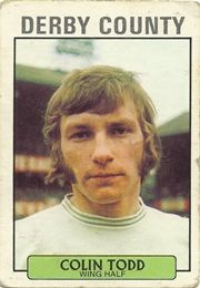 COLIN TODD 1971-72 DERBY COUNTY Der Club, Derby County, Texaco, Defenders, World History, Champion, England, Sideburns, Football Soccer