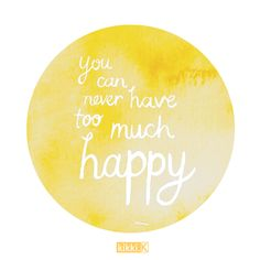 You can never have too much happy. Visit www.kikki-k.com to see our range of beautiful and unique Inspirational Journals to explore your happiness. http://www.kikki-k.com/notebooks-journals/inspiration-journal