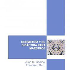 Matemáticas y su Didáctica para Maestros Proyecto Edumat-Maestros Director: Juan D. Godino Manual para el Estudiante Edición Febrero 2002 http://www.ugr.es/. http://slidehot.com/resources/didactica-geometria.21625/