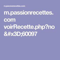 m.passionrecettes.com voirRecette.php?no=60097