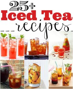 25 Iced Tea Recipes - Citrus, Cranberry, Cherry and More! These would be good with some liqueur :) Refreshing Drinks, Summer Drinks, Fun Drinks, Healthy Drinks, Alcoholic Drinks, Cocktails, Party Drinks, Eating Healthy, Healthy Food