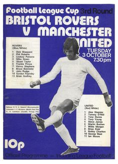Bristol Rovers v. MUFC 1972. More excited to see Ian Storey-Moore than Best, Kidd or Charlton.
