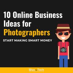 10 ONLINE BUSINESS IDEAS FOR PHOTOGRAPHER | GLUCOTECH Online Business, Photo And Video, Business Ideas, Videos, How To Make, Movie Posters, Content, Instagram, Film Poster