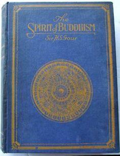 The-Spirit-of-Buddhism-H-S-Gour-1929-1st-ed-History-Doctrine-Life-of-Buddha
