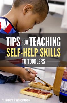 """Tips for Teaching Self-Help Skills to Toddlers – how to help you child develop a sense of independence during the """"I can do it!"""" stage."""