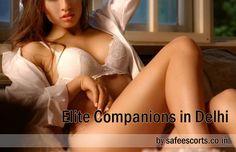 Five-star Companionship in Delhi - Safe Escorts