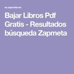 Bajar Libros Pdf Gratis -  Resultados búsqueda Zapmeta
