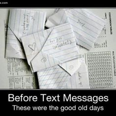 Wow- memories of passing notes and waiting for replies...