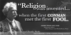 Mark Twain on religion                                                                                                                                                                                 More