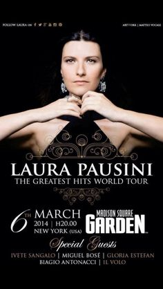 IL VOLO Guests with LAURA PAUSINI Madison Square Garden...NYC