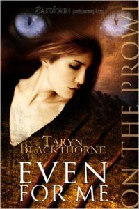 Blackthorne, Taryn - Even for Me