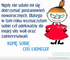 Postanowienia noworoczne – More Than Words, Happy Weekend, Good Advice, Motto, Clever, Funny Pictures, Poetry, Hilarious, Jokes