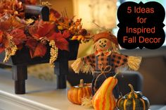5 Easy Ways to Inspire Your Fall Decorating:  Gourds, Pumpkins, Indian Corn, Hay Bales and Fall Leaves!