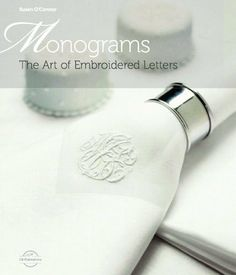 Monograms: The Art of Embroidered Letters (Sewing) by Susan O'Conner, http://www.amazon.co.uk/dp/0977547604/ref=cm_sw_r_pi_dp_Ak6ltb04QA88W