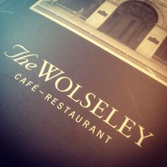 The Wolseley in Piccadilly, London