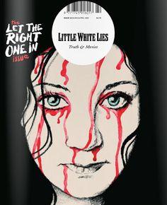 scrapbook.: Little White Lies. Truth & Movies. UK.