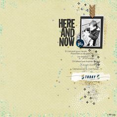 Here and now - Scrapbook.com