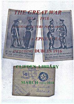 """Galway Public Libraries Blog: Clifden Library Exhibition-The Great War 1914-1918 through picture postcards and other ephemera including The 1916 Easter Rising in Dublin"""""""