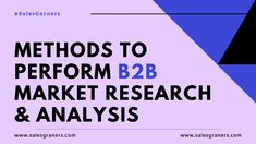 Methods to Perform Market Research & Analysis - SalesGarners Marketing Private Limited Wednesday Wisdom, Business Intelligence, Market Research, Customer Experience, Decision Making, Growth Mindset, Lead Generation, Business Marketing, Blog