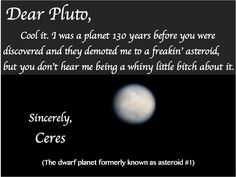 """When Giuseppe Piazzi discovered Ceres on January 1, 1801, it was considered a planet. It was only after many other objects were discovered in similar orbits that a new classification was made for them: asteroids. Ceres is now officially a dwarf planet. Mona Evans, """"Ceres Facts for Kids"""" http://www.bellaonline.com/articles/art2172.asp"""
