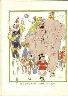 """Vintage 1926 children's print / book plate by Frank Hart entitled """"The Circus Has Come To Town"""". The print / book illustration was retrieved from The Chummy Book - 14th Year and shows a circus parade. The ring master is leading a girl riding a pony. They are followed by an elephant with two monkeys on its back and a clown on stilts."""