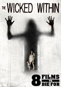 The Wicked Within, Movie on DVD, Horror Movies, even more movies, even more movies on DVD