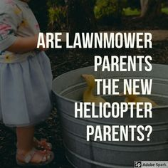 Read all about this new term and see what we are doing to our children that must stop! Helicopter Parent, Love Parents, Tough Love, Do Everything, Get To Know Me, Good People, Baby Names, Parenting Hacks, Kids Learning